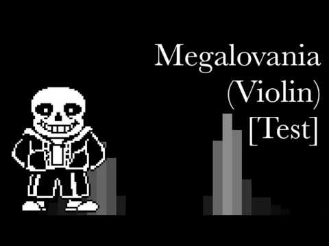 Megalovania (Violin) [Test]