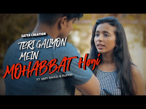 Teri Galiyon Mein Mohabbat Hogi | Sweet Crush Love Story | Best Love Song | Mere Mehboob Qayamat