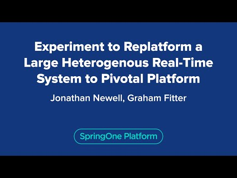 Experiment to Replatform a Large Heterogenous Real-Time System to Pivotal Platform