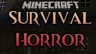 Minecraft: Survival Horror