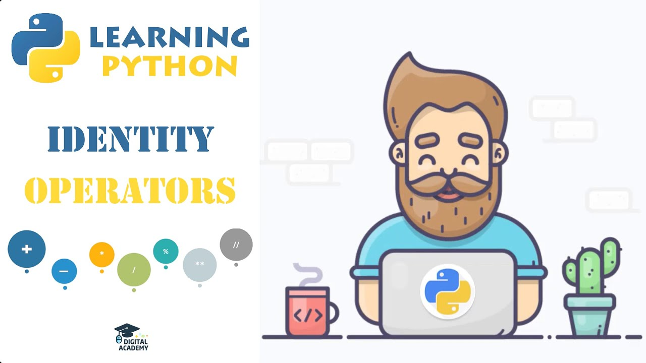 Identity Operators in Python 3 (IS, IS NOT)