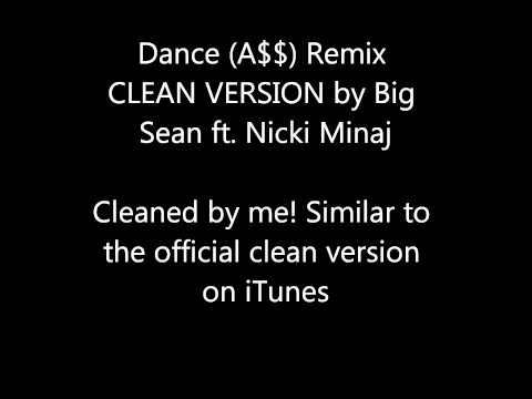 Dance (A$$) Remix (Clean Version) Big Sean ft....