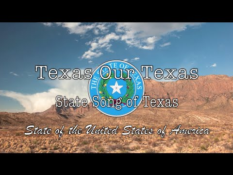 USA State Song: Texas - Texas, Our Texas