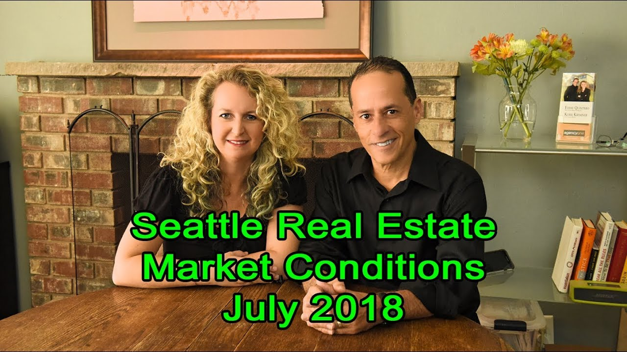 Seattle Real Estate Market Conditions - July 2018