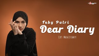 Feby Putri - Dear Diary (Official Lyric Video)