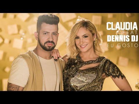 Eu Gosto - Claudia Leitte, Dennis Dj