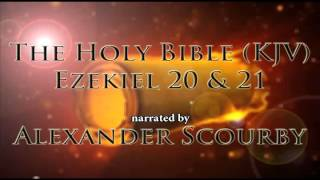 The Holy Bible - Ezekiel 20 & 21 (Authorized King James Version)