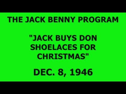 Shoelaces For Christmas.The Jack Benny Program Shoelaces For Christmas 12 8 46