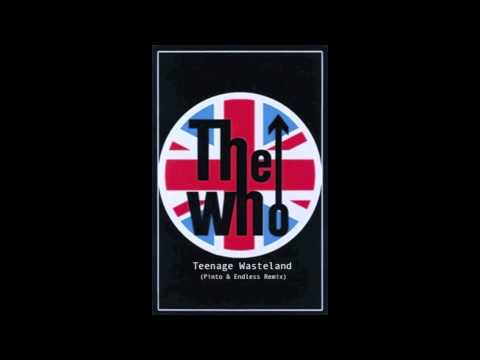 The Who- Teenage Wasteland (Endless & Pinto Remix).mov