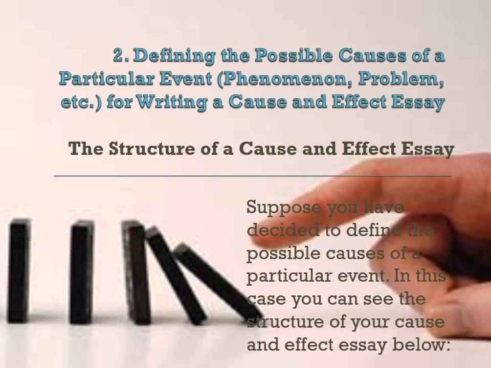 how can i write cause and effect essay Introduction to a cause effect essay cause effect essay topics, how to write a cause and effect essay and example of cause and effect essay.