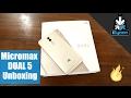 Micromax Dual 5 Unboxing and Hands On First Look - iGyaan