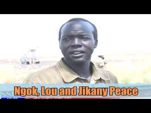 South Sudan News -NGOK, Lou and Jikany's  Peace