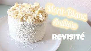 🎂  Mont-Blanc Antillais revisité (10-15 personnes)
