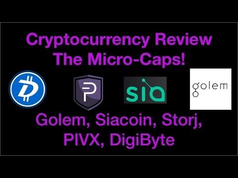 Review of Micro-cap Coins! Golem, Siacoin, StorjcoinX, PIVX & DigiByte