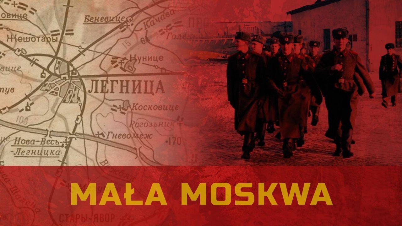 Mała Moskwa – Wojska Radzieckie w Polsce cz. 3