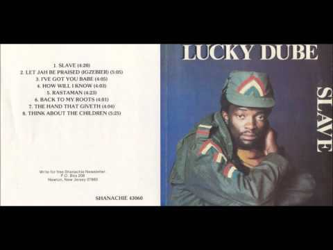 I've got you babe - Lucky Dube (Slave)