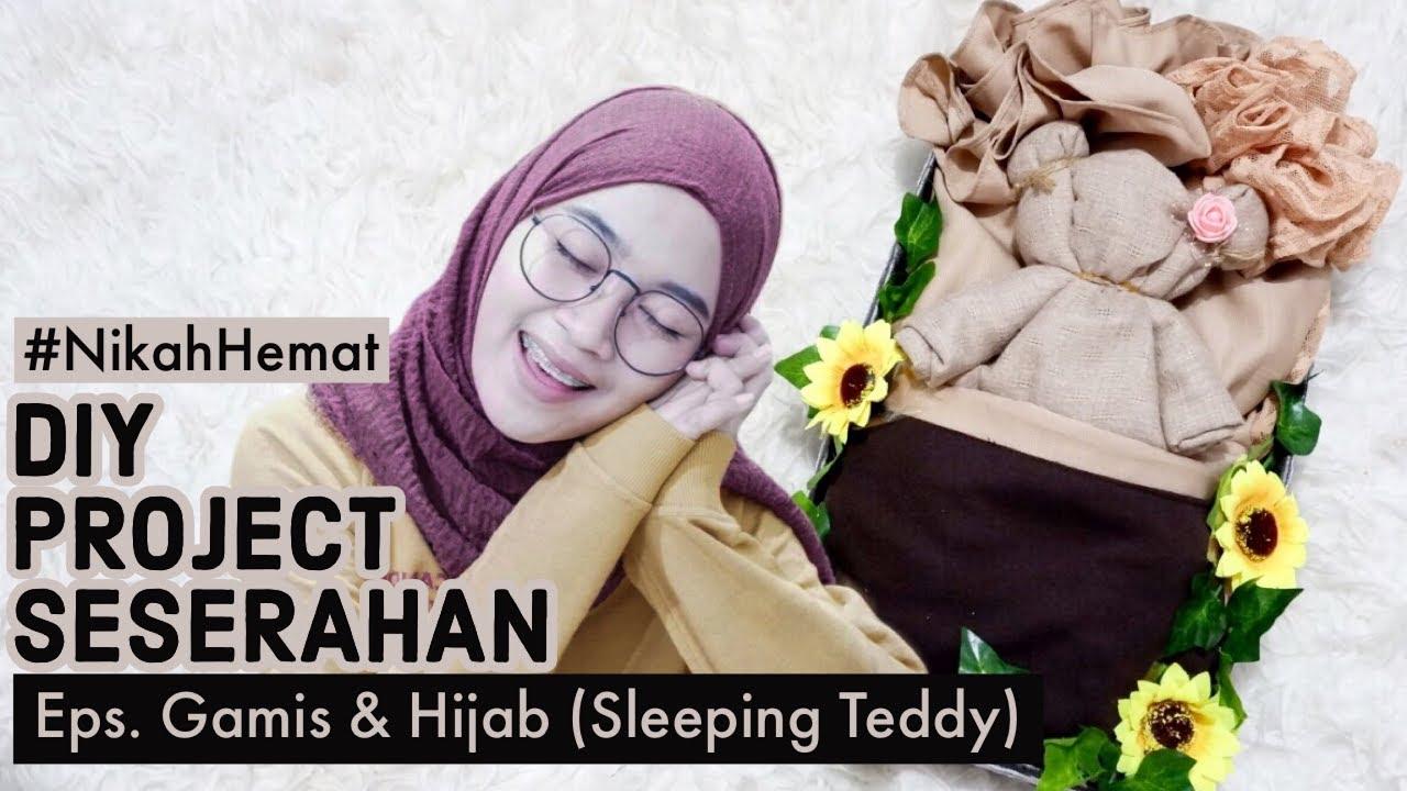 Hantaran Gamis & Hijab (Sleeping Teddy)  Dress and Scarf Folding Gift -  DIY PROJECT SESERAHAN