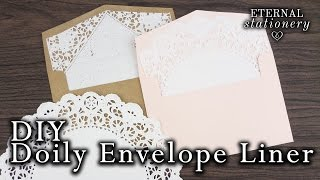 How to make your own easy doily envelope liner | Wedding Invitations DIY