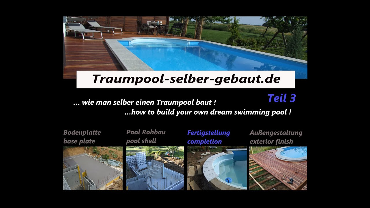 traum pool selber bauen teil 3 youtube. Black Bedroom Furniture Sets. Home Design Ideas