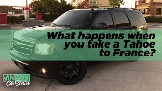 What happens when you take a Chevrolet Tahoe to France? thumbnail