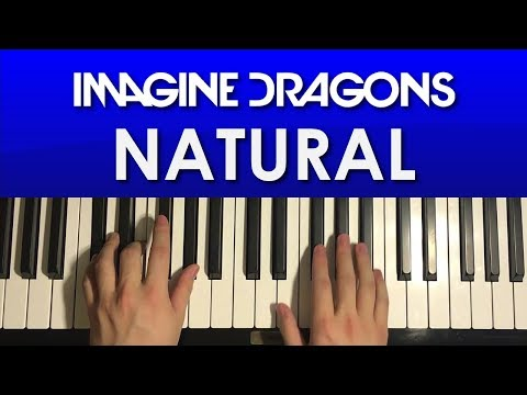 How To Play - Imagine Dragons - Natural(PIANO TUTORIAL LESSON)