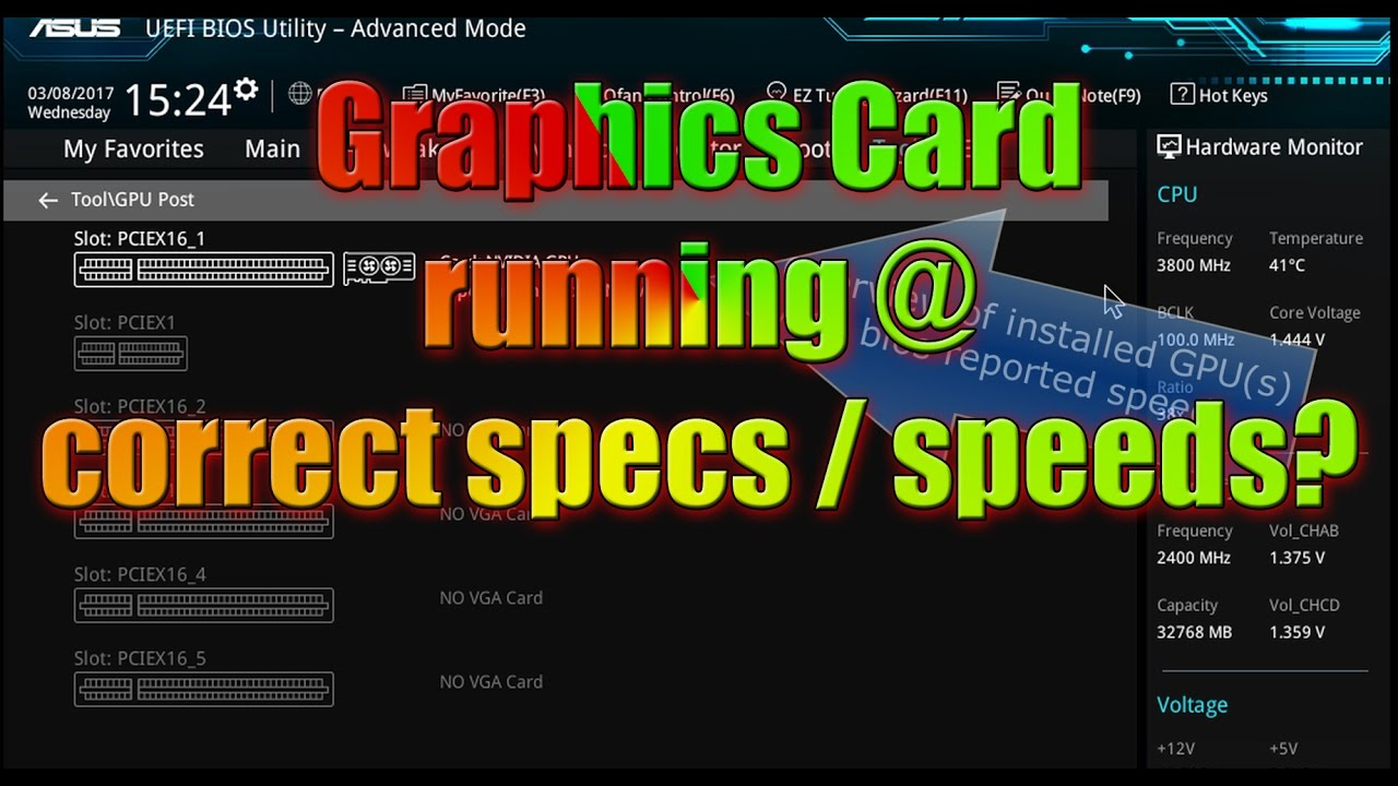 Making sure Graphics Card is running at pcie 3 0 (Gen3)x16 speeds in bios &  Windows