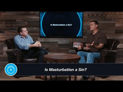 Masturbation, the Bible, & Is Self-Pleasure Wrong in Christianity from YouTube · Duration:  9 minutes 11 seconds
