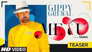 Song Teaser: Me & U   Gippy Grewal, Tania   Desi Crew   Happy Raikoti   Video Releasing ►31 May 2020