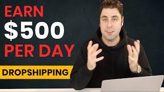 The FASTEST To Make $500 Per Day Dropshipping Tutorial For Beginners! (2019)