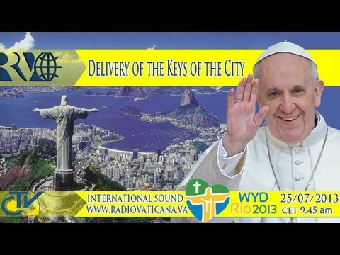 The Pope at Rio - Delivery of the Keys of the City