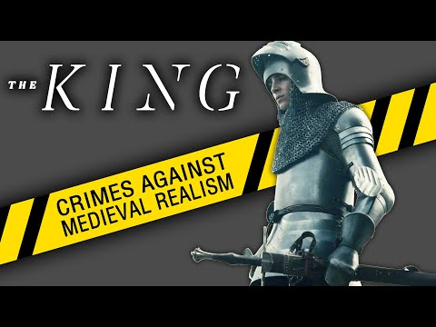 Netflix, The King, Historical Analysis Review: CRIMES AGAINST MEDIEVAL REALISM