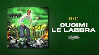 PINTO - 03 - CUCIMI LE LABBRA (prod by 3D)