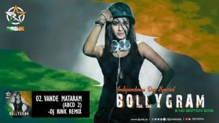 Vande Mataram Remix DJ Rink Mp3 Song Download