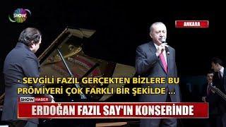 Erdoğan Fazıl Say'ın konserinde Video