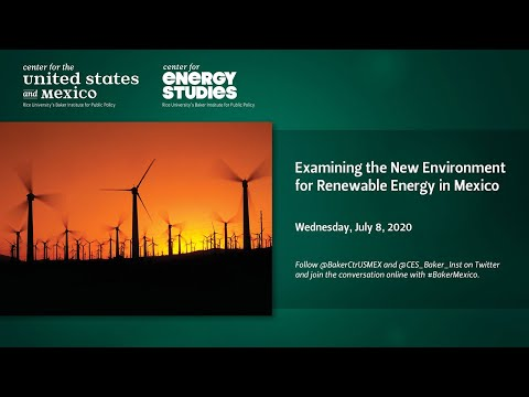 Examining the New Environment for Renewable Energy in Mexico