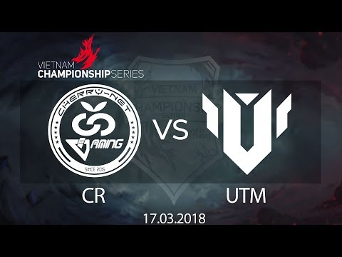 [17.03.2018] Highlight CR vs UTM [VCS Xuân 2018]