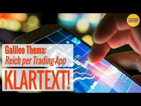 """Thema """"Reich per Trading-App"""" von Galileo - KLARTEXT!"""