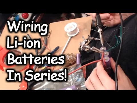 Wiring Li-ion Battery Cells in Series