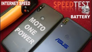 Asus Zenfone Max pro  vs  Motorola One Power - Extreme Speed#Battery charging/drain#Internet