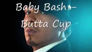 Baby Bash -Butta Cup