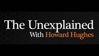 Garnet Schulhauser on The Unexplained Radio