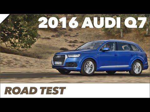 ► 2016 Audi Q7 - Road Test