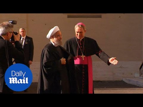 Iranian PM Rouhani arrives at Vatican for meeting with Pope - Daily Mail