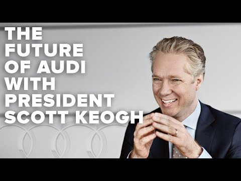 A look at the future of Audi with President Scott Keogh