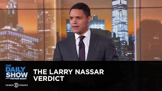 The Larry Nassar Verdict - Between the Scenes: The Daily Show