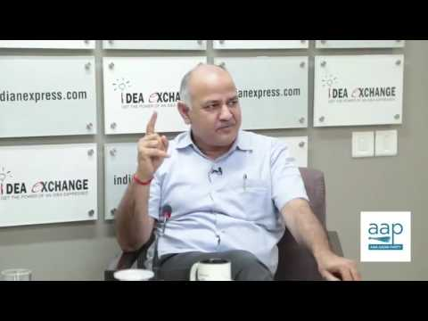 Manish Sisodia's full interview to Indian Express on Current Developments in Govt. & Party