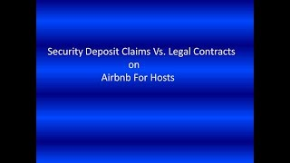 Airbnb Legal Contract vs. Security Deposit