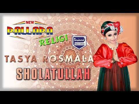 Tasya Rosmala  -  New Pallapa Religi - Sholatulloh [ Official ]