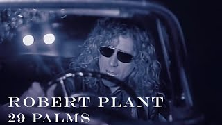 Watch Robert Plant 29 Palms video