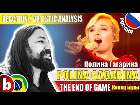 POLINA GAGARINA Полина Гагарина! The End Of Game - Reação Reaction / Artistic Analysis (SUBS)